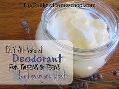 DIY All-Natural Deodorant for Tweens & Teens {and everyone else!} The Unlikely Homeschool