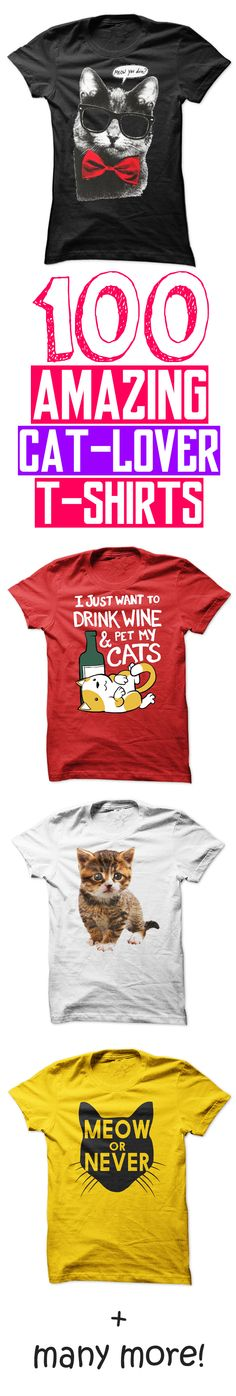 The ULTIMATE Collection of Cat-Lover T-Shirts. ALL proceeds will be donated to the Cats Welfare Society. All shirts made by Sunfrog, U.S.A. Full Money-Back Guarantee. #cats #feline #kitty #tshirt #pussy #kitties #animals #vegan #charity