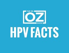 HPV: The Facts and Your Risk : Think you know all there is to know about HPV? Think again. Uncover the little-known facts and shocking statistics that everyone...