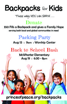 $50 Fills a Backpack and gives a Family Hope. Don't miss the Packing Party Aug. 13, 2016!