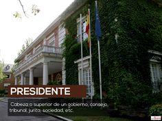 Spanish Word of the Day: PRESIDENTE #Spanish #LearnSpanish  http://www.donquijote.org/spanish-word-of-the-day/word/presidente