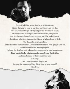 """""""I just wanted to be a better man for you, Swan. But I failed."""" - Killian Jones"""