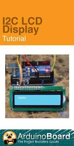 I2C LCD Display :: Arduino Board Tutorial - CLICK HERE for Tutorial https://www.arduino-board.com/tutorials/i2c-lcd
