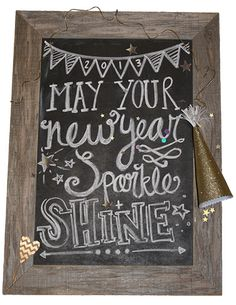 may your new year sparkle + shine chalkboard Chalkboard Doodles, Blackboard Art, Chalkboard Writing, Kitchen Chalkboard, Chalkboard Drawings, Chalkboard Lettering, Chalkboard Designs, Chalkboard Ideas, Chalkboard Quotes