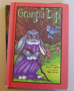 Grampa Lop by Stephen Cosgrove a Serendipity Book  offered by naturegirl22