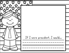 President's Day Worksheets and Activities keywords: President's Day, Abraham Lincoln, George Washington, patriotic, social studies Kindergarten Social Studies, Social Studies Activities, Kindergarten Science, Teaching Social Studies, Student Teaching, Classroom Activities, Presidents Week, If I Was President, 1st Grade Writing