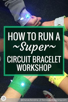 How to Run a SUPER Circuit Bracelet Workshop I ran a Circuit Bracelet workshop with our STEMgirls club this year and we had tons of fun. I also learned a lot of lessons along the way and wanted to share here so that YOU can run a super circuit bracelet Steam Activities, Science Activities, Science Experiments, Science Ideas, Science Room, Weird Science, Science Fun, Science Resources, Teaching Science