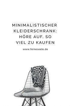 Dein minimalistischer Kleiderschrank Minimalist wardrobe // These 5 questions I ask myself with ever Diy Wardrobe, Perfect Wardrobe, Capsule Wardrobe, Good To Know, Feel Good, Minimalist Fashion French, Wardrobe Organisation, Organization, Fashion Capsule