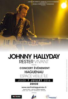 Johnny Hallyday en concert L'Office des Sports et Loisirs de la Ville de Haguenau, en accord avec Décibels Productions et Bornrocker présente Johnny Hallyday Après avoir débuté il y a un an sa tournée événement « Rester Vivant », Johnny Hallyday sera...