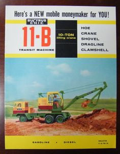Bucyrus Erie, Truck Art, New Mobile, Old Ads, Ho Scale, Heavy Equipment, Old Trucks, Shovel, Crane