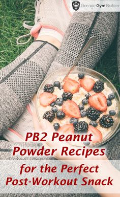 peanut butter powder recipes for perfect post workout snack
