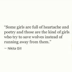 Spent my life trying to save wolves as they tore away at my most vital parts.