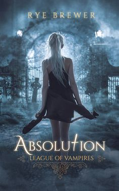 Author (autor): Rye Brewer Release Buy The Book (Onde comprar): LeagueofVampires Ya Books, I Love Books, Great Books, Fantasy Books To Read, Fantasy Book Covers, Book Cover Art, Paranormal Romance Books, Bon Film, Vampire Books