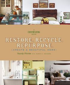 I Pinned This Re Recycle Repurpose Create A Beautiful Home By Randy Florke W Nancy Becker