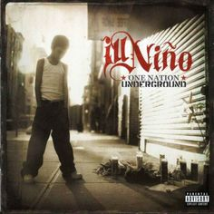 "42 - Ill Nino ""One Nation Underground"""