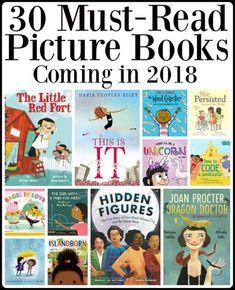30 Must-Read 2018 Picture Books 2018 picture books Books To Read, My Books, Elementary Library, Upper Elementary, Kids Reading, Reading Lists, Reading Resources, Reading Counts, Reading Books