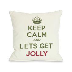 Keep Calm & Lets Get Jolly Throw Pillow
