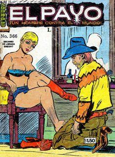 Comics Mexicanos de Jediskater: El Payo, Un Hombre Contra el Mundo No. 366, Mierco...