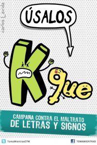 Lenguaje de texto : Campaña contra el maltrato de letras y signos