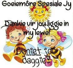 Cute Good Morning Quotes, Good Morning Messages, Good Morning Wishes, Lekker Dag, Evening Greetings, Afrikaanse Quotes, Goeie More, Morning Greetings Quotes, Special Quotes