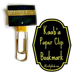 A Crafty Arab:  Kaab'a Paper Clip Bookmark {Tutorial}. Today's craft was a felt Kaab'a paper clip bookmark.  It does require a little bit of sewing, but still a very easy craft to make. According to Wikipedia, the Kaab'a is The Kaab'a (Arabic: الكعبة‎‎), also referred as Al Kaab'a Al Musharrafah (The Holy Kaab'a), is a building at the center of Islam's most sacred …