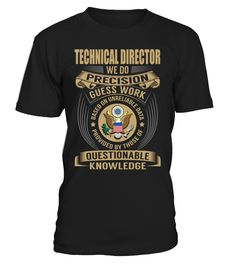 Technical Director - We Do Precision Guess Work