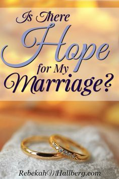 Working through struggles in my marriage has helped me form this answer to the question of if there is hope for a marriage.
