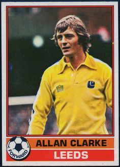 Allan Clarke of Leeds Utd in 1975 🇬🇧 Soccer Cards, Football Cards, Football Jerseys, Baseball Cards, Leeds United Football, Leeds United Fc, Good Soccer Players, Football Players, Retro Football