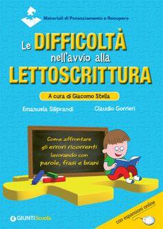 """Pedagogia e didattica: un blog: Recensione testo """"Le difficoltà nell'avvio della lettoscrittura"""""""