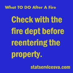 When to reenter property after a fire! Good to know! #fire #housefire #firefacts #statservices