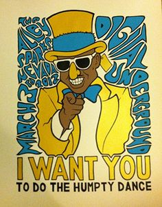 The humpty dance is your chance to do the hump.... the humpty hump