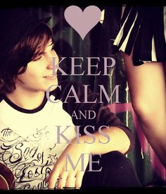 KEEP CALM AND KISS ME. Another original poster design created with the Keep Calm-o-matic. Buy this design or create your own original Keep Calm design now. Kiss Me, Old Friends, Keep Calm, Sons, Photography, Photograph, Stay Calm, Fotografie, Kiss