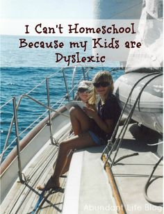 I can't homeschool because my Kids are dyslexic