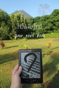 Tips on how to find your next book