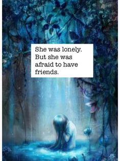 She was lonely; but she was afraid to have friends. Anime/ Sad Anime/ Depression/ dissociation/ sadness/ anxiety/ agrapaphobia/ chibi/ sad chibi/ crying/ crying anime/ worried/ depression quotes/ anxiety quotes/ dissociation quotes/ fear/ scared