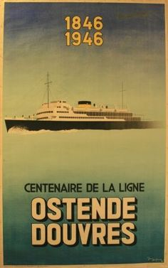 Ostende Douvres Shipping Line, 1946 - original vintage poster by Jean Hofman… Vintage Advertising Posters, Vintage Travel Posters, Vintage Advertisements, Poster Ads, Poster Prints, Vintage Boats, Original Vintage, Bus Travel, Old Signs