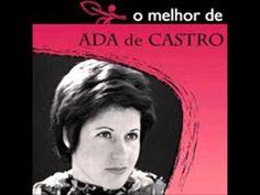 Ada de Castro - Gosto de tudo o que é teu