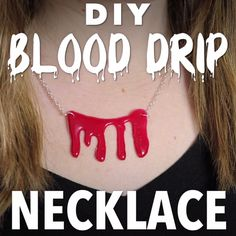 DIY Blood Drip Necklace for Halloween