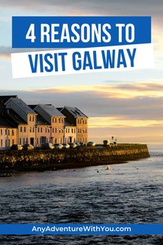 When you head to Ireland, you may think of traveling to big-name cities like Dublin to Kilkenny. But there are many reasons why Galway, Ireland should be on your bucket list. Here are four reasons why. #Ireland #Galway #TravelTips #IrelandTravel