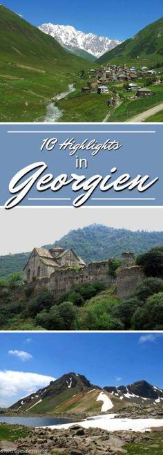 10 Highlights einer Reise in Georgien und Armenien. Die perfekte Inspiration für eure Reise.