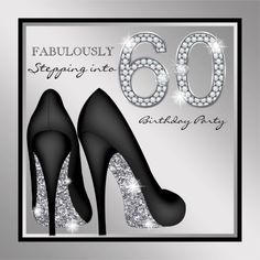 Womans Stepping into 60 birthday party invitation. Gorgeous black and silver high heel shoe surprise 60th birthday party invitation. This elegant black and silver surprise 60th birthday party invitation is easily customized for your event. This is a printed invitation with no actual glitter, jewels, bows, raised, embossed, or added parts or pieces. Some graphics artwork Delightful-Doodles.