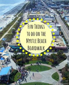 There is always something fun going on at the Myrtle Beach Boardwalk! Check out these ideas!