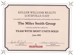 June 2012 - Team with the most units sold at Keller Williams Realty Louisville East