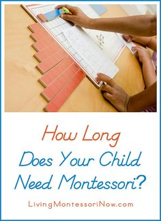 Montessori Monday – How Long Does Your Child Need Montessori?