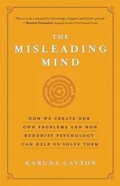 Minuteman Library Network – Find -- The misleading mind : how we create our own problems and how Buddhist psychology can help us solve them / Karuna Cayton. Psychology Memes, Psychology Books, Learning Psychology, I Love Books, Books To Read, My Books, Reading Lists, Book Lists, Book Challenge