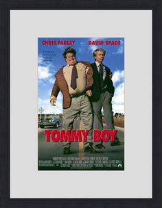 Tommy Boy! one of my favorite movies everrr!!! David Spade and Chris Farley