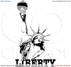 Clipart Illustration of The Liberty Enlightening The World Statue Holding Up A Torch With Text, On White by Dennis Holmes Designs