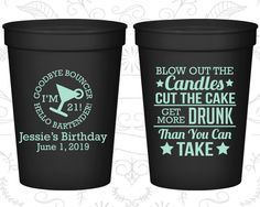 21st Birthday Party Cups, Custom Birthday Cups, Goodbye Bouncer, Hello Bartender, Finally Legal Cups, Birthday Party Cups (20107)