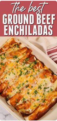 THE BEST GROUND BEEF ENCHILADAS | foodrink