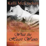 What the Heart Wants (Soulmate Series: Book One) (Kindle Edition)By Kelli McCracken